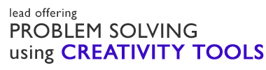 Problem Solving using Creativity Tools