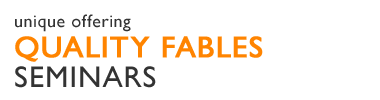 Quality Fables Seminars